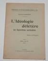 Georges DEHERME - L idéologie délétère. Les superstitions matérialistes - 1919 - Photo 0, livre rare du XXe siècle