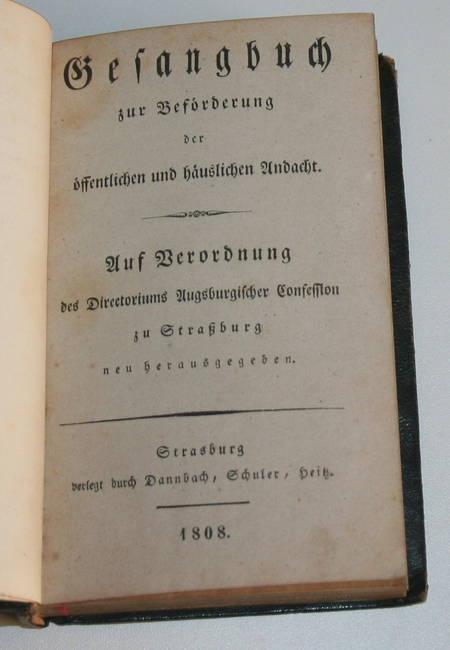 Gesangbuch - Strasbourg - 1808 - Intéressante reliure datée de 1845 - Photo 3, livre ancien du XIXe siècle