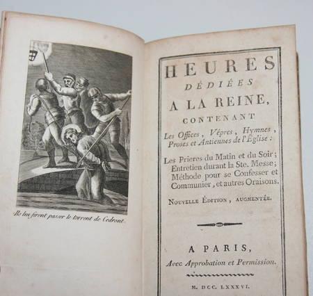 Heures dédiées à la Reine - 1786 - Gravures - Gros caractères - Photo 0 - livre rare