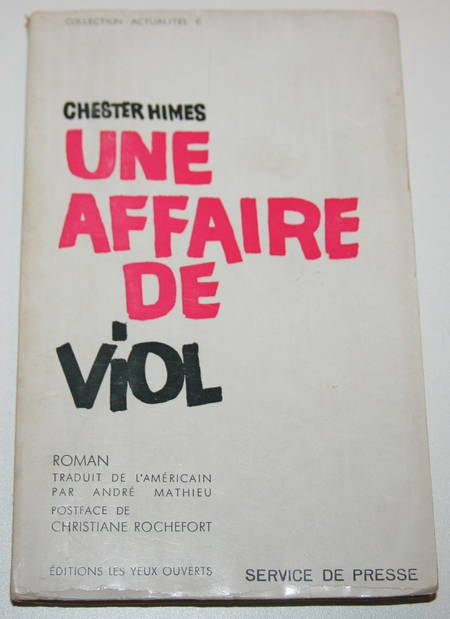 HIMES (Chester). Une affaire de viol