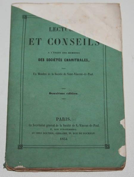 . Lectures et conseils à l'usage des membres des sociétés charitables, par un membre de la Société de Saint-Vincent-de-Paul