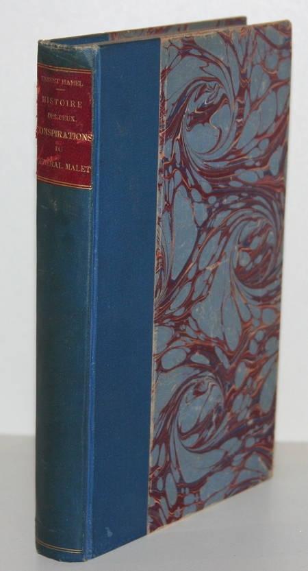 Hamel - Histoire des deux conspirations du général Malet 1873 - Portrait - Relié - Photo 1 - livre du XIXe siècle