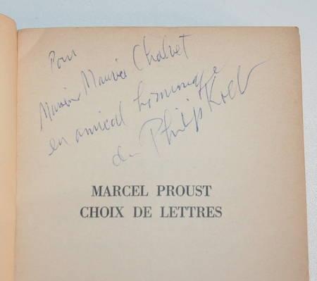 PROUST (Marcel). Choix de lettres. Présentées et datées par Philipp Kolb. Préface de Jacques de Lacretelle de l'Académie française