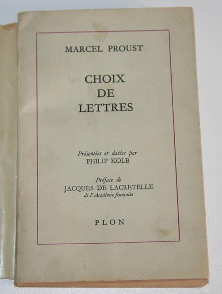 Proust Choix de lettres - Présentées et datées par Philipp Kolb - 1965 Dédicace - Photo 1 - livre rare
