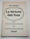 Jean verame - La fortune des fous - 1965 - Envoi de l auteur - Photo 1, livre rare du XXe siècle