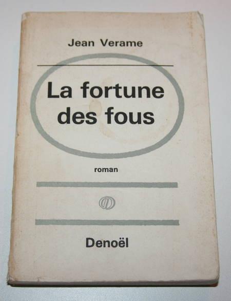 Jean verame - La fortune des fous - 1965 - Envoi de l'auteur - Photo 1 - livre rare