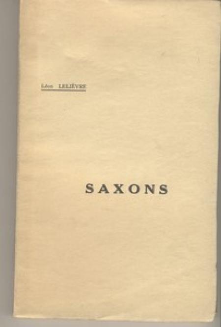 [Saxons en Normandie Antiquité] LELIEVRE (Léon) - Saxons - Photo 1 - livre moderne
