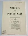 BONIFAS (Ernest) - Le mariage des protestants - 1997 - Photo 0 - livre du XXe siècle