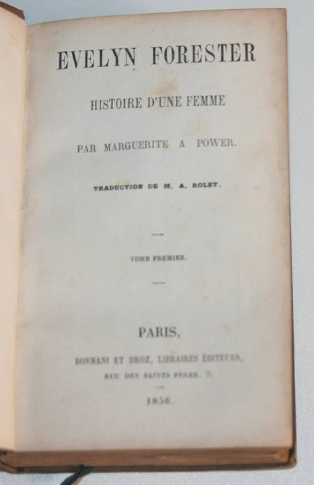 POWER (Marguerite Agnès). Evelyn Forester. Histoire d'une femme, livre rare du XIXe siècle