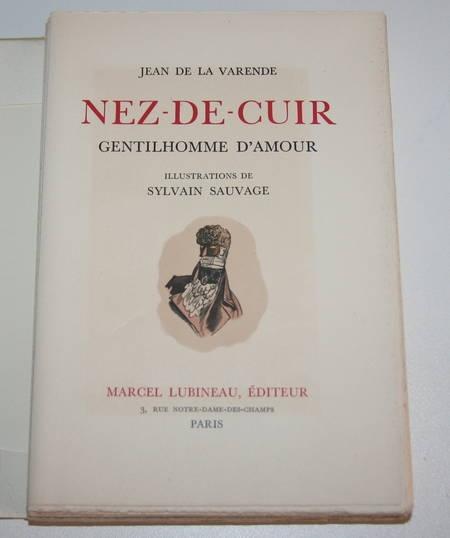 LA VARENDE - Nez de cuir. Gentilhomme d'amour - 1941 - Ill. de Sylvain Sauvage - Photo 2 - livre rare