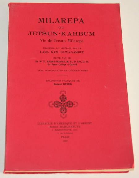 . Milarepa ou Jetsün-Kahbum. Vie de Jetsün-Kahbum. Traduite du tibétain par le Lama Kazi Dawa-Samdump. Edité par le Dr. W. Y. Evans-Wentz, M. A. D., Litt., S. Sc. du Jésus collège d'Oxford. Avec introduction et commentaires