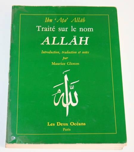 [Islam] Ibn' Ata' Allah - Traité sur le nom d'Allah - 1981 - Photo 0 - livre du XXe siècle