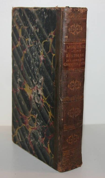 LACRETELLE (Charles). Histoire de l'assemblée constituante, livre rare du XIXe siècle