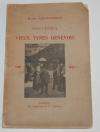 SUES-DUCOMMUN - Souvenirs de vieux types genevois 1800-1902 - (1903) - Photo 0, livre rare du XXe siècle