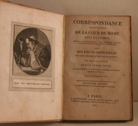 [Empire] Correspondance de la cour de Rome - Enlèvement de Pie VII - 1814 - Photo 1 - livre rare