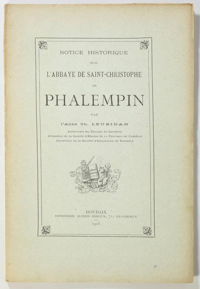 [Nord] Leuridan - Abbaye Saint-Christophe de Phalempin - 1905 - Photo 0, livre rare du XXe siècle