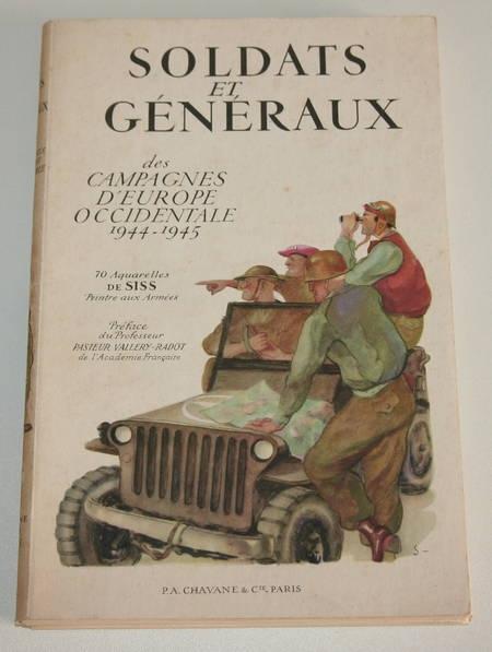 Soldats et généraux des campagnes d'Europe occidentale 1944-1945 - Siss - Photo 1 - livre rare