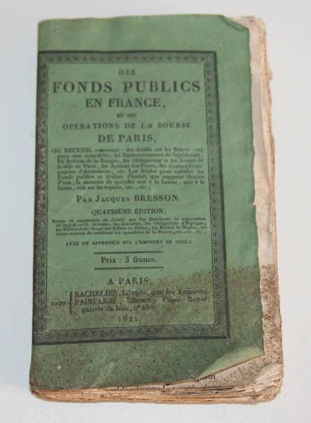 Bresson - Des fonds publics et des opérations de la bourse de Paris 1821 - Photo 0 - livre rare