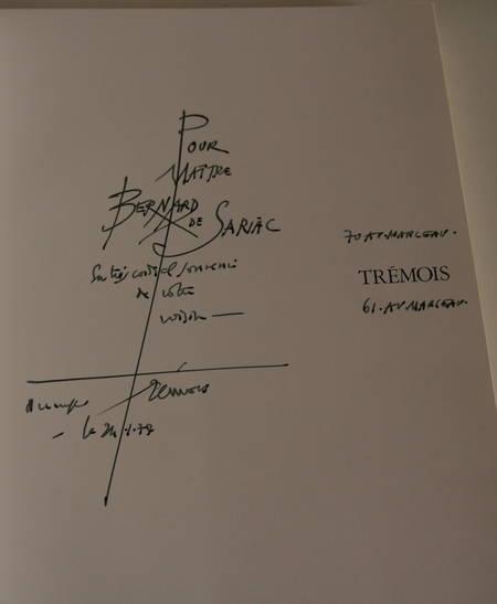 TREMOIS (Pierre-Yves). Trémois. Rencontre