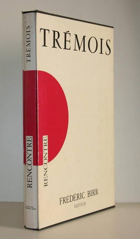TREMOIS - Rencontre - Birr, 1997 - Grande DEDICACE - Photo 1 - livre de bibliophilie