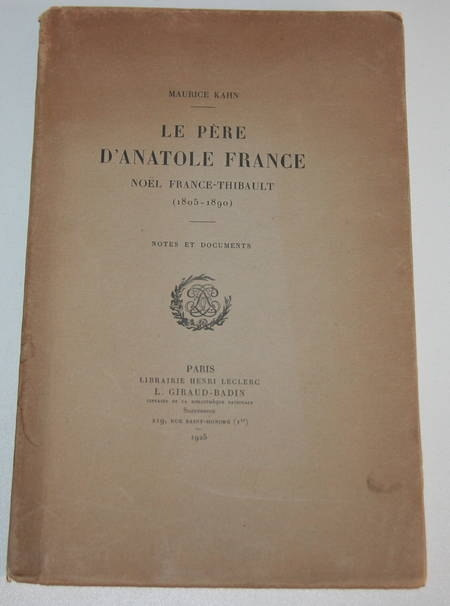 Maurice Kahn - Le père d'Anatole France - 1925 - 1/25 pour Ronald Davis - Photo 0 - livre de collection