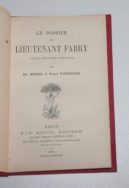 HEMEL (Ed.) et VARENNES (Henri). Le dossier du lieutenant Fabry. Page d'histoire judiciaire, livre rare du XIXe siècle