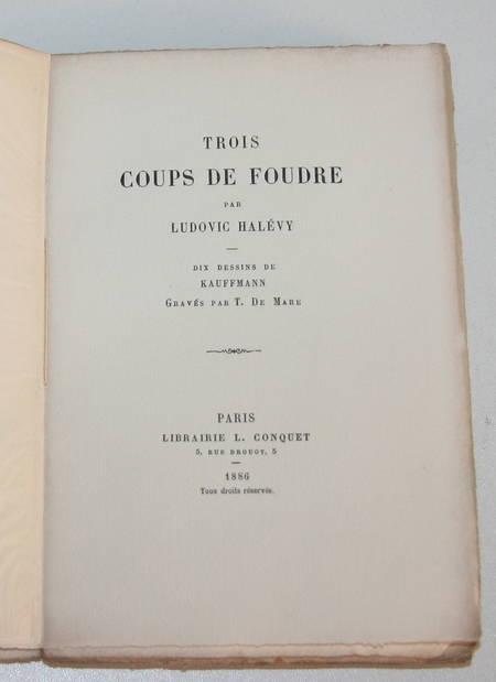 HALEVY (Ludovic) - Trois coups de foudre - 1886 - dessins de Kauffmann - Photo 1 - livre d'occasion