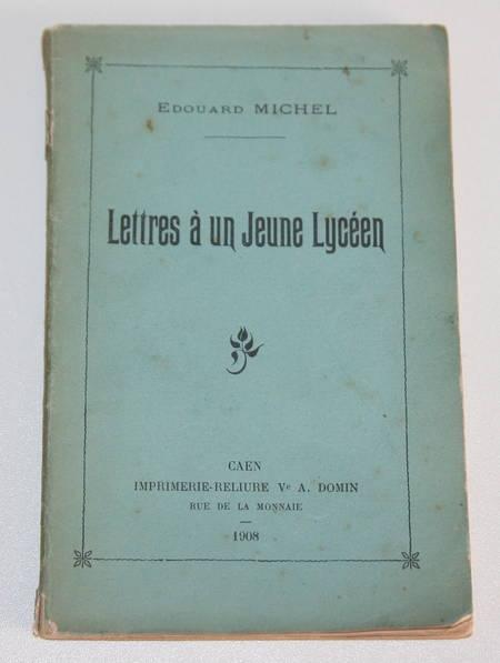 MICHEL (Edouard). Lettres à un jeune lycéen, livre rare du XXe siècle