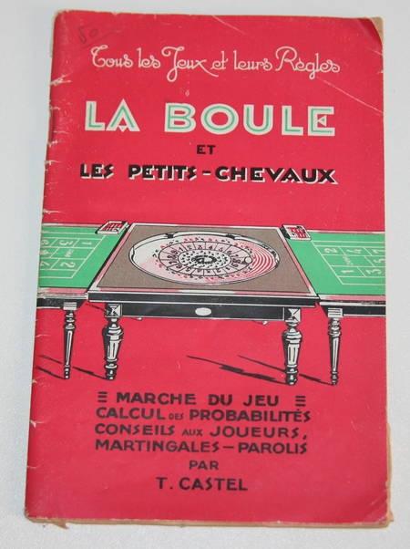 [JEUX] Castel - La boule et les petits chevaux - 1948 - Photo 0 - livre de collection
