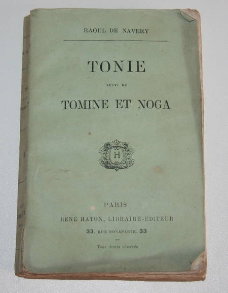 Raoul de Navery - Tonie, suivi de Tomine et Noga - (1879) - Photo 0 - livre de collection