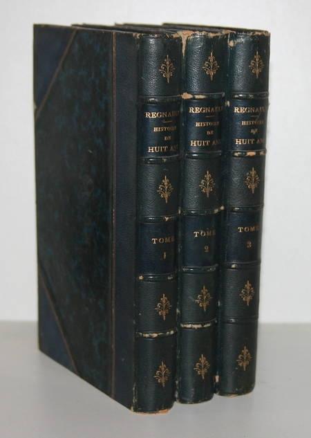 REGNAULT (Elias) - Histoire de huit ans, 1840-1848 - 3 volumes Pagnerre 1860 - Photo 1 - livre de bibliophilie