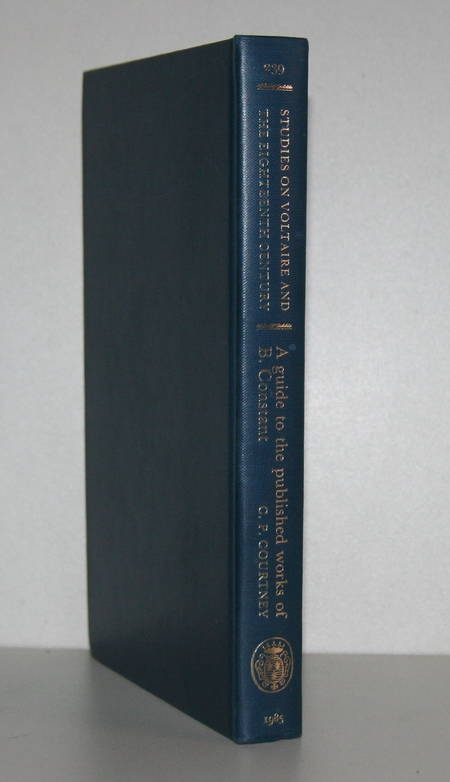 COURTNEY (C. P.). A guide to the published works of B. Constant