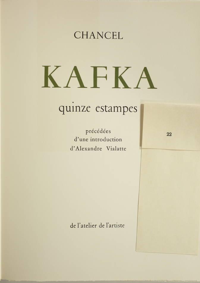KAFKA - 15 lithographies couleurs de Chancel - 1957 - Signées et justifiées - Photo 2, livre rare du XXe siècle