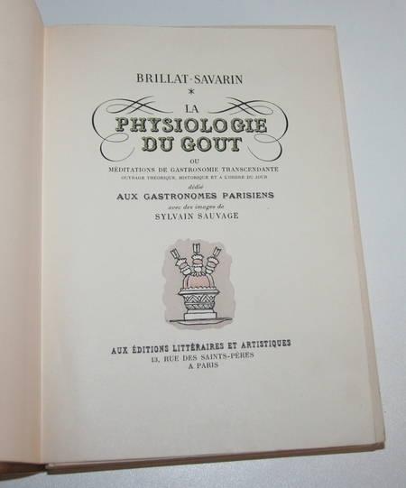 BRILLAT-SAVARIN - Physiologie du goût - 1945 - Illustrations de Sylvain Sauvage - Photo 2 - livre d occasion