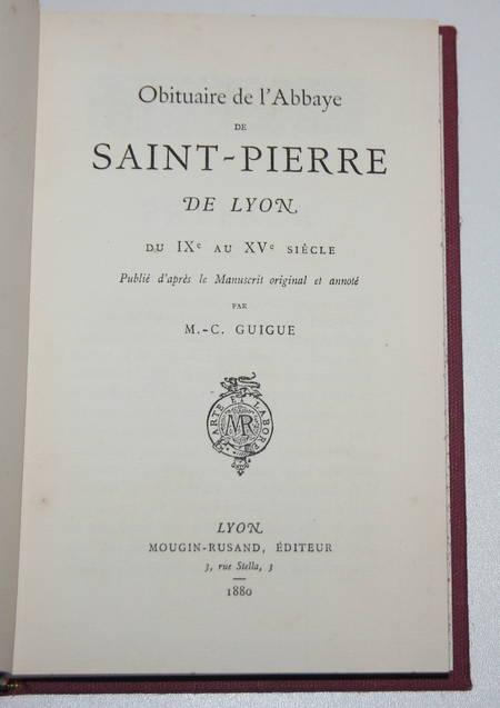 [Lyonnais] Guigue - Obituaire de Saint-Pierre de Lyon du IXe au XVe siècle 1880 - Photo 1 - livre rare