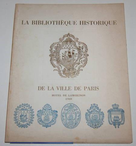 SURIREY de SAINT-REMY (henri). La bibliothèque historique de la ville de Paris. Hôtel de Lamoignon