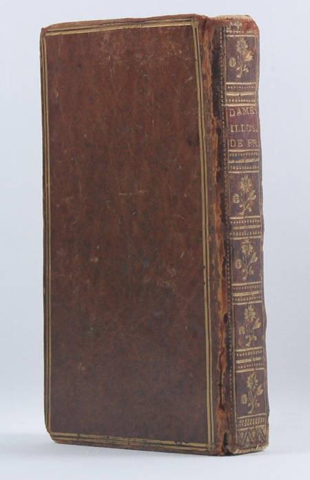 BRANTOME. Mémoires de Mre. Pierre, seigneur de Brantôme, contenant les vies des dames illustres, de France de son temps