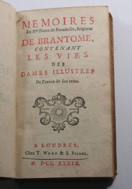 Pierre de Brantôme - Contenant les vies des dames illustres - 1739 - Photo 1 - livre rare