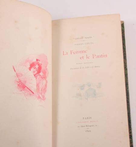 Pierre Louys - La femme et le Pantin - Borel, 1899 - Illustré par Calbet et Dedi - Photo 3 - livre rare