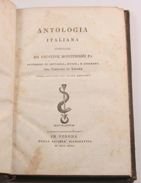 Antologia italiana. Compilata da Guiseppe Monterrosi - Verona (Vérone) - 1818 - Photo 0 - livre de collection