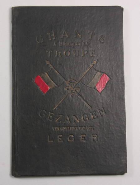 [Militaria, Musique] Chants en français, en flamand et en wallon - (Vers 1900) - Photo 0 - livre moderne