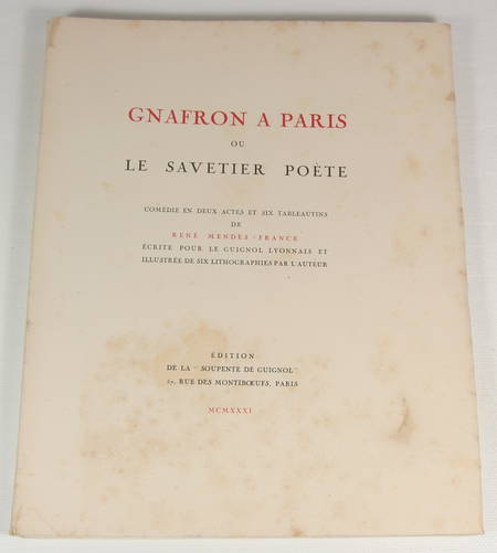 MENDES-FRANCE - Gnafron à Paris ou le savetier poète - 1931 - Photo 1 - livre rare