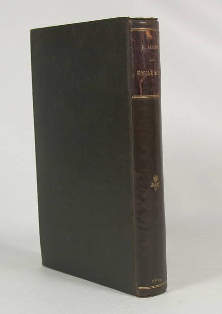 Emile Zola par Paul Alexis + par Guy de Maupassant - 1882 et 1883 - Portraits - Photo 1 - livre du XIXe siècle