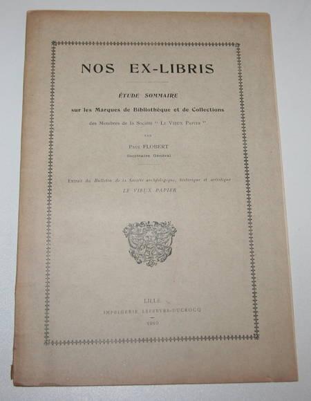 Flobert - Nos ex-libris - Société du Vieux Papier - 1910 - eau-forte - Photo 1 - livre moderne