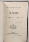Montalembert - Lettres à un ami de collège. 1827-1830 - Lecoffre, 1873 - EO - Photo 1, livre rare du XIXe siècle