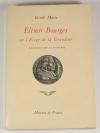 [Symbolisme Rose Croix] Marie - Elimir Bourges ou l éloge de la grandeur - 1962 - Photo 0 - livre d occasion
