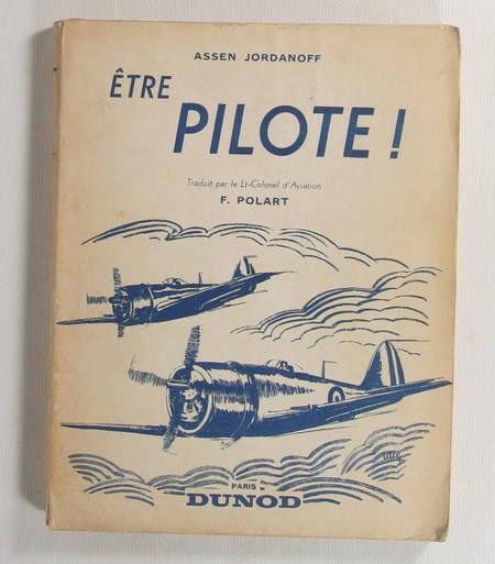 JORDANOFF (Assen). Etre pilote !