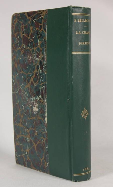 Bellecroix - La chasse pratique - 1884 - Relié - Illustrations - Photo 0 - livre d'occasion