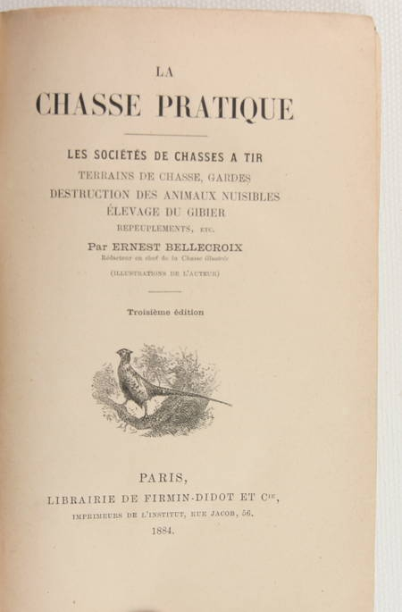 Bellecroix - La chasse pratique - 1884 - Relié - Illustrations - Photo 1 - livre d'occasion