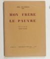 [Aurillac Auvergne] BEAUFRERE (Abel) - Mon frère le pauvre - 1933 - Photo 0 - livre du XXe siècle